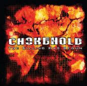 Chokehold - The Killing Has Begun